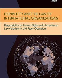 BOOK REVIEW: Complicity and the Law of International Organizations